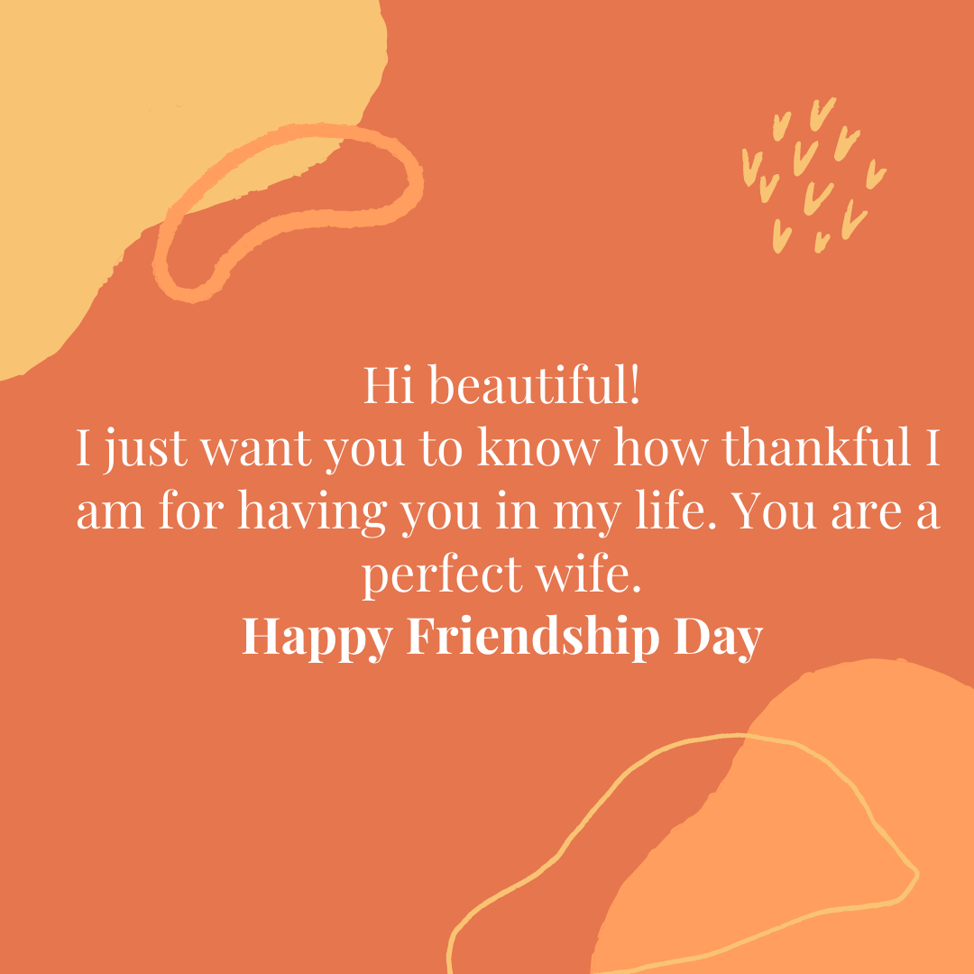 Friendship day quotes for wife